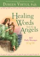 Healing Words from the Angels ebook by Doreen Virtue