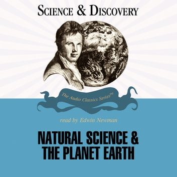 Natural Science and the Planet Earth audiobook by Dr. Jack Sommer,Pat Childs