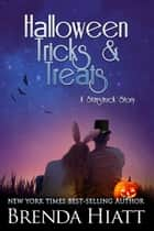 Halloween Tricks & Treats - A Starstruck Story ebook by