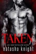 Taken ebook by Natasha Knight