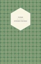 Poems ebook by Edward Thomas
