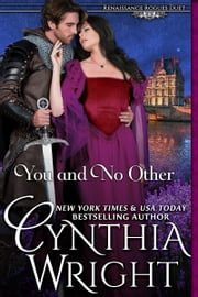 You and No Other: A St. Briac Family Novel ebook by Cynthia Wright