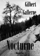 Nocturne ebook by Gilbert Gallerne