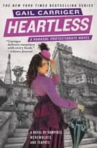 Heartless ebook by Gail Carriger