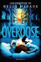 Overdose ebook by Sylvie G.