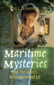 Maritime Mysteries ebook by Bill Jessome