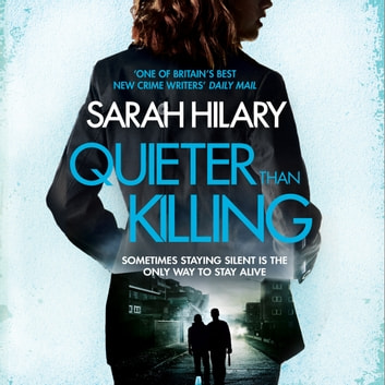 Quieter Than Killing (D.I. Marnie Rome 4) audiobook by Sarah Hilary