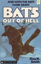 Bats Out of Hell ebook by Guy N Smith