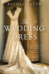 The Wedding Dress ebook by Rachel Hauck