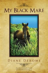 My Black Mare ebook by Diane DeRome