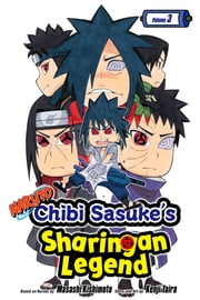 Naruto: Chibi Sasuke's Sharingan Legend, Vol. 3 - The Uchiha Clan!! ebook by Kenji Taira