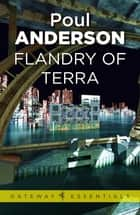 Flandry of Terra - A Flandry Book ebook by Poul Anderson