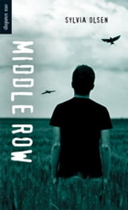 Middle Row ebook by Sylvia Olsen