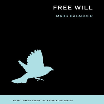 Free Will audiobook by Mark Balaguer