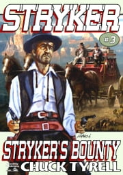 Stryker's Bounty ebook by Chuck Tyrell