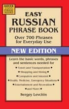 Easy Russian Phrase Book NEW EDITION ebook by Sergey Levchin