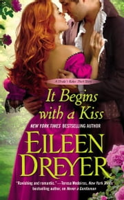It Begins with a Kiss ebook by Eileen Dreyer