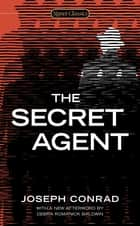 The Secret Agent ebook by Joseph Conrad, E. L. Doctorow