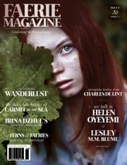 Faerie Magazine Issue #30 ebook by Carolyn Turgeon,Kim Cross,Faerie Magazine