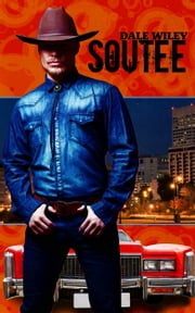 Soutee ebook by Dale Wiley