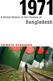 1971 ebook by Srinath Raghavan