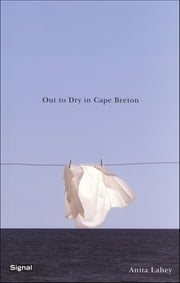 Out to Dry in Cape Breton ebook by Anita Lahey