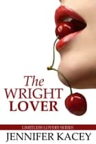 The Wright Lover ebook by