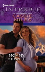 Mommy Midwife ebook by Cassie Miles