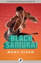 Black Samurai ebook by Marc Olden