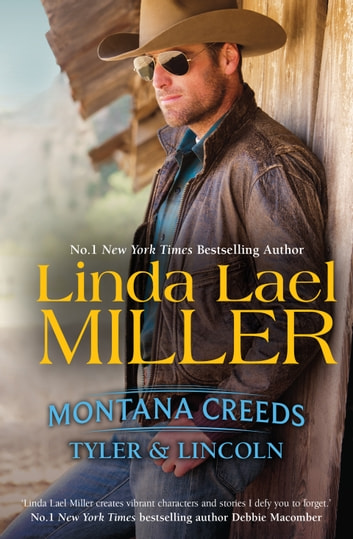 Montana Creeds Volume 2/Montana Creeds - Tyler & Lincoln ebook by Linda Lael Miller