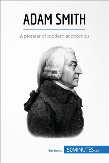the life and works of adam smith