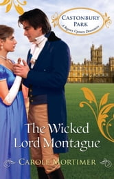 The Wicked Lord Montague ebook by Carole Mortimer