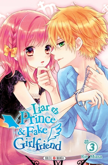 Liar Prince and Fake Girlfriend T03 ebook by Rin Miasa