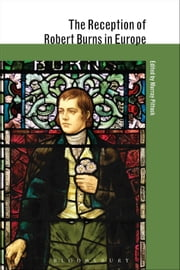 The Reception of Robert Burns in Europe ebook by