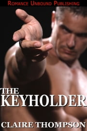 The Keyholder ebook by Claire Thompson
