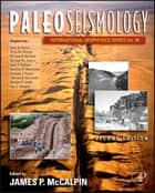 Paleoseismology ebook by James P. McCalpin