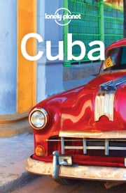 Lonely Planet Cuba ebook by Brendan Sainsbury, Carolyn McCarthy