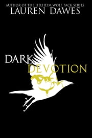 Dark Devotion ebook by Lauren Dawes