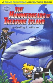 The Hammerheads of Treasure Island ebook by Geoffrey T Williams