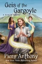 Geis of the Gargoyle ebook by Piers Anthony