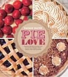 Pie Love ebook by Warren Brown, Joshua Cogan