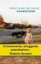 Guarigione ebook by Cristiano de Majo