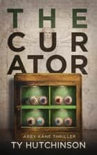The Curator - SG Trilogy #2 ebook by Ty Hutchinson