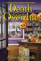 Death Overdue ebook by Allison Brook