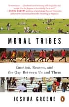 Moral Tribes ebook by Joshua Greene