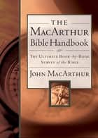The MacArthur Bible Handbook 電子書 by John MacArthur