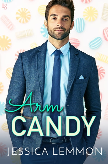 Arm Candy ebook by Jessica Lemmon