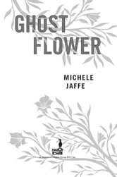 Ghost Flower ebook by Michele Jaffe