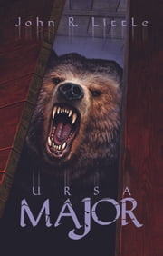 Ursa Major ebook by John R. Little