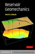 Reservoir Geomechanics ebook by Mark D. Zoback